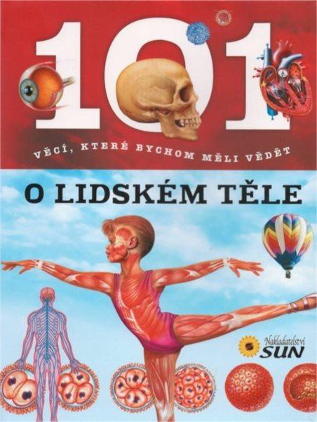 Kniha: 101 věcí: O lidském těle, Nakladatelství SUN