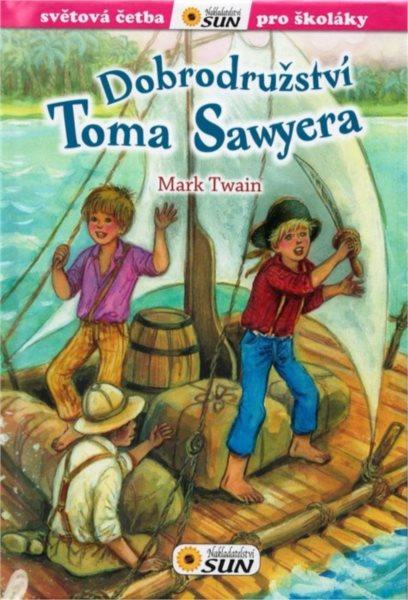 Kniha: Světová četba pro školáky: Dobrodružství Toma Sawyera, Nakladatelství SUN