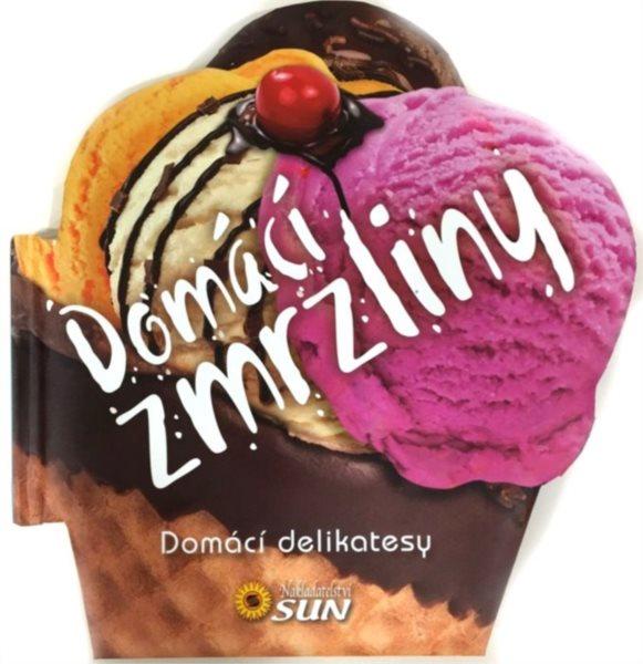 Domácí delikatesy: Domácí zmrzliny, Nakladatelství SUN