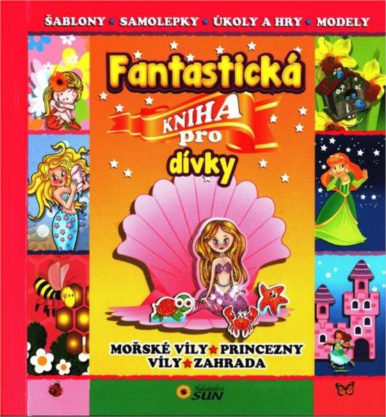 Fantastická kniha pro dívky, Nakladatelství Sun