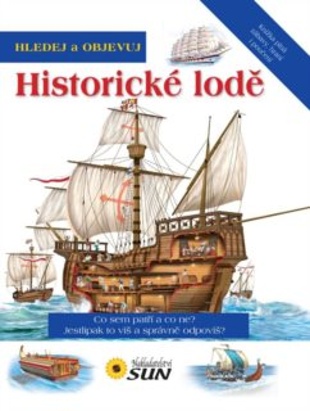 Kniha: Hledej a objevuj Historické lodě, Nakladatelství SUN