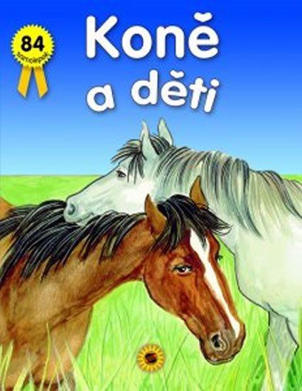 Koně a děti (s 84 samolepkami), Nakladatelství SUN