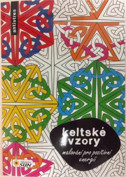 Kniha: Malování pro pozitivní energii - Keltské vzory, Nakladatelství SUN