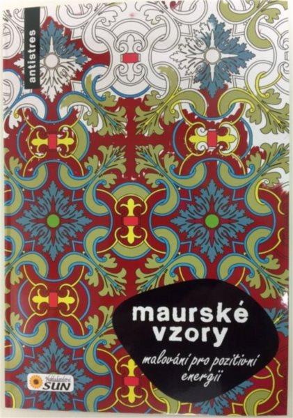 Kniha: Malování pro pozitivní energii - Maurské vzory, Nakladatelství SUN