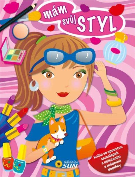 Kniha: Mám svůj styl (růžová), Nakladatelství SUN