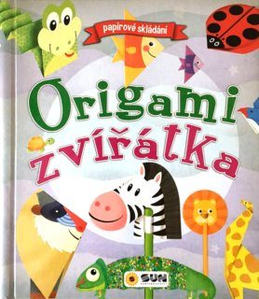 Kniha: Origami zvířátka - Papírové skládání, Nakladatelství SUN