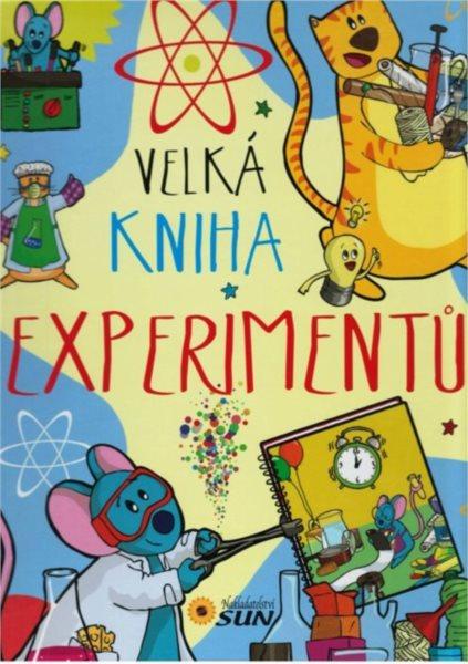 Kniha: Velká kniha experimentů, Nakladatelství SUN