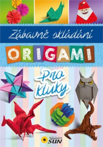 Kniha: Zábavné skládání origami pro kluky, Nakladatelství SUN